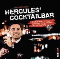 Hercules' Cocktailbar - Zuschauen & mitmixen - die besten Drinks der Welt, alle mit Videoclip!.