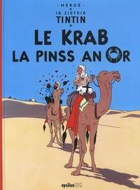 Hergé - In zistoir Tintin  : Le krab la pinss an or.