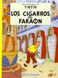 Hergé - Las aventuras de Tintin  : Los cigaros del faraon.