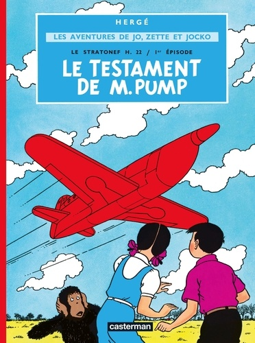 Hergé - Les aventures de Jo, Zette et Jocko Tome 1 : Le testament de M. Pump.