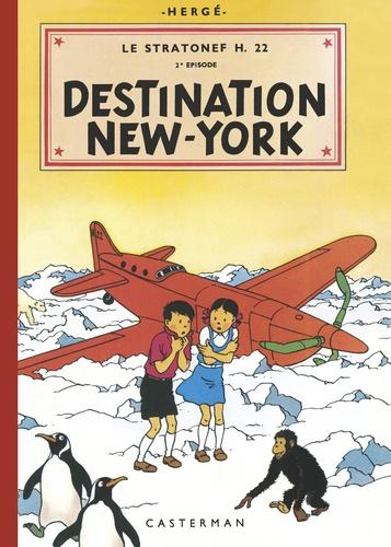 Hergé - Les aventures de Jo, Zette et Jocko Tome 2 : Le stratonef H.22 - Destination New-York.