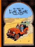 Hergé - Les Aventures de Tintin  : Au Pays de l'Or noir - Edition fac-similé en couleurs.