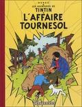 Hergé - Les Aventures de Tintin  : L'Affaire Tournesol - Edition fac-similé en couleurs.