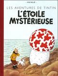 Hergé - Les Aventures de Tintin  : L'Etoile mystérieuse - Edition fac-similé en couleurs.