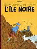 Hergé - Les Aventures de Tintin  : L'Ile noire - Edition fac-similé en couleurs.