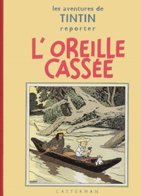 Hergé - Les Aventures de Tintin  : L'Oreille cassée - Edition fac-similé en noir et blanc.