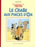 Hergé - Les Aventures de Tintin  : Le Crabe aux pinces d'or - Edition fac-similé en noir et blanc.