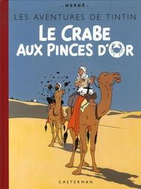 Hergé - Les Aventures de Tintin  : Le Crabe aux pinces d'Or - Edition fac-similé en couleurs.