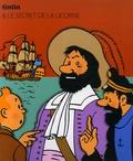 Hergé - Les Aventures de Tintin  : Le secret de la Licorne.