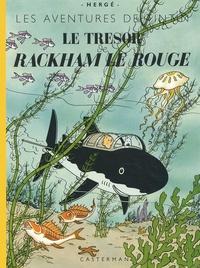 Hergé - Les Aventures de Tintin  : Le Trésor de Rackham le Rouge - Edition fac-similé en couleurs.