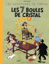 Hergé - Les Aventures de Tintin  : Les 7 Boules de cristal - Edition fac-similé en couleurs.