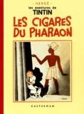 Hergé - Les Aventures de Tintin  : Les Cigares du Pharaon - Edition fac-similé en noir et blanc.