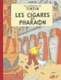 Hergé - Les Aventures de Tintin  : Les Cigares du Pharaon - Edition fac-similé en couleurs.