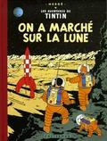 Hergé - Les Aventures de Tintin  : On a marché sur la lune - Edition fac-similé en couleurs.