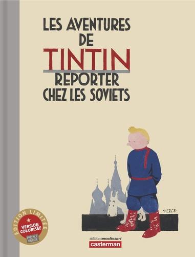 Hergé - Les Aventures de Tintin  : Reporter chez les Soviets.