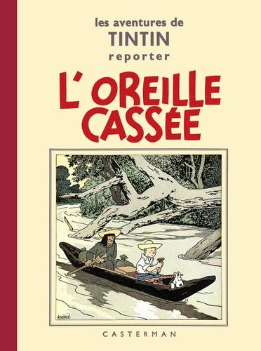Hergé - Les aventures de Tintin reporter  : L'oreille cassée - Petit format.