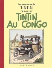 Hergé - Les Aventures de Tintin  : Tintin au Congo - Edition fac-similé en noir et blanc.