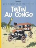 Hergé - Les Aventures de Tintin  : Tintin au Congo - Edition fac-similé en couleurs.