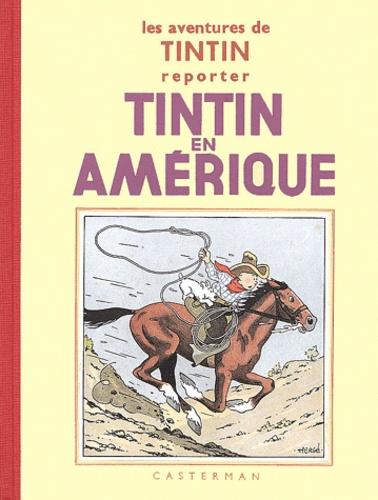 Hergé - Les Aventures de Tintin  : Tintin en Amérique - Edition fac-similé en noir et blanc.