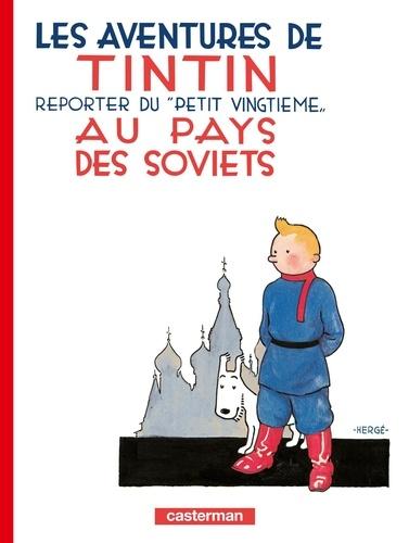 Hergé - Les Aventures de Tintin Tome 1 : Tintin au pays des Soviets.
