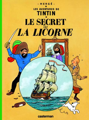 Hergé - Les Aventures de Tintin Tome 11 : Le secret de la Licorne.