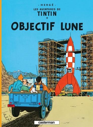 Hergé - Les Aventures de Tintin Tome 16 : Objectif Lune.