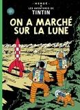 Hergé - Les Aventures de Tintin Tome 17 : On a marché sur la Lune.