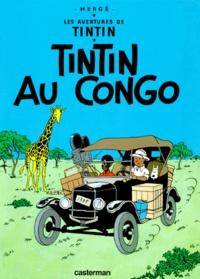 Hergé - Les Aventures de Tintin Tome 2 : Tintin au Congo.