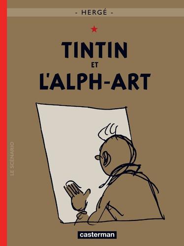 Hergé - Les Aventures de Tintin Tome 24 : Tintin et l'alph-art.