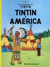 Hergé - Les Aventures de Tintin Tome 3 : Tintin a America.