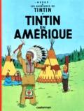 Hergé - Les Aventures de Tintin Tome 3 : Tintin en Amérique.