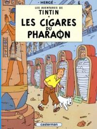 Hergé - Les Aventures de Tintin Tome 4 : Les cigares du pharaon.
