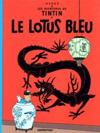 Hergé - Les Aventures de Tintin Tome 5 : Le Lotus bleu.