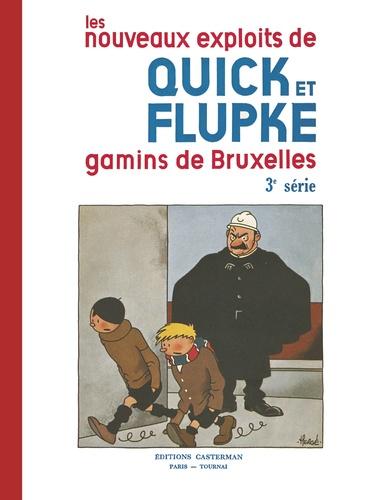 Hergé - Les nouveaux exploits de Quick et Flupke : gamins de Bruxelles 3e Série : .