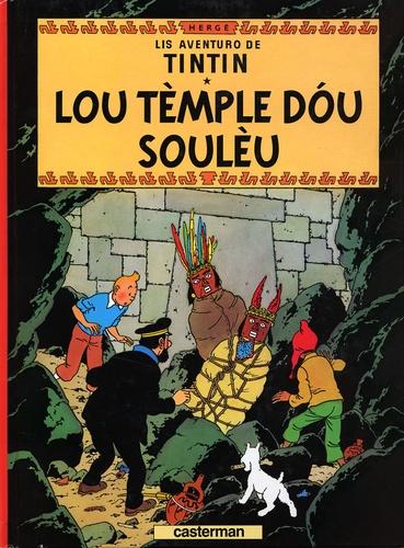 Hergé - Lis aventuro de Tintin  : Lou tèmple dou soulèu.
