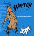 Hergé - Quelles douches !.