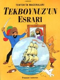 Hergé - Tenten'in Maceralari Tome 10 : Tekboynuz'un Esrari.