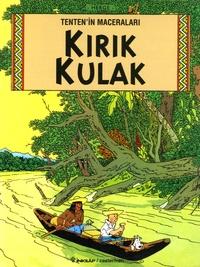 Hergé - Tenten'in Maceralari Tome 5 : Kirik kulak.