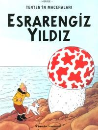 Hergé - Tenten'in Maceralari Tome 9 : Esrarengiz Yildiz.