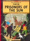 Hergé - The Adventures of Tintin Tome 14 : Prisoners of the Sun.