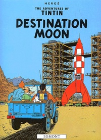 Hergé - The Adventures of Tintin Tome 16 : Destination Moon.