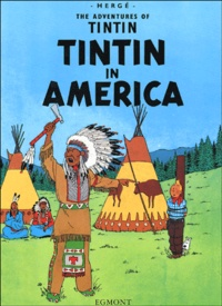 Hergé - The Adventures of Tintin Tome 2 : Tintin in America.