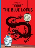 Hergé - The Adventures of Tintin Tome 5 : The Blue Lotus.