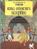Hergé - The Adventures of Tintin Tome 8 : King Ottokar's Sceptre.