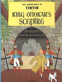Hergé - The Adventures of Tintin Tome 8 : King Ottokar's Sceptre.