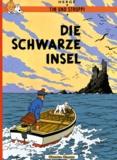Hergé - Tim und Struppi  : Die schwarze Insel.