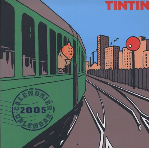 Hergé - Tintin Calendrier 2005.