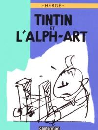 Hergé - Tintin et l'Alph-Art - Version Luxe.