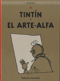 Hergé - Tintin y el Arte-Alfa.