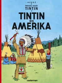 Hergé - Troioù-kaer Tintin  : Tintin en Amerika.